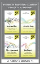 Thinkers 50: Innovation, Leadership, Management and Strategy (EBOOK BUNDLE) ebook by Stuart Crainer, Des Dearlove