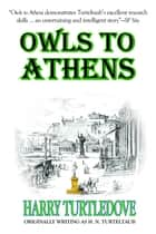 Owls to Athens ebook by Harry Turtledove