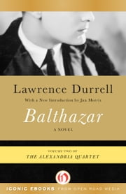 Balthazar ebook by Lawrence Durrell,Jan Morris