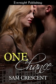 One Chance ebook by Sam Crescent