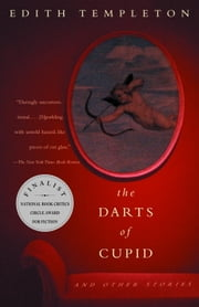 The Darts of Cupid - Stories ebook by Edith Templeton