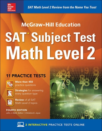 McGraw-Hill Education SAT Subject Test Math Level 2, Fourth Edition eBook by John J. Diehl
