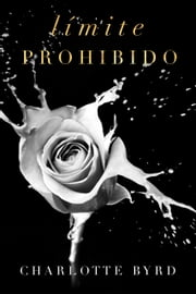 Limite Prohibido ebook by Charlotte Byrd