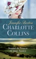 Charlotte Collins ebook by