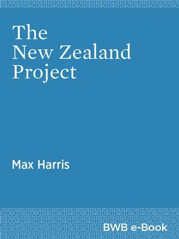 The New Zealand Project ebook by Max Harris