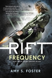 The Rift Frequency ebook by Amy S. Foster