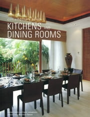 Contemporary Asian Kitchens and Dining Rooms ebook by Chami Jotisalikorn,Karina Zabihi,Luca Invernizzi Tettoni
