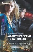 Christmas Confidential ebook by Marilyn Pappano,Linda Conrad