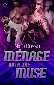 Ménage with the Muse ebook by Nico Rosso