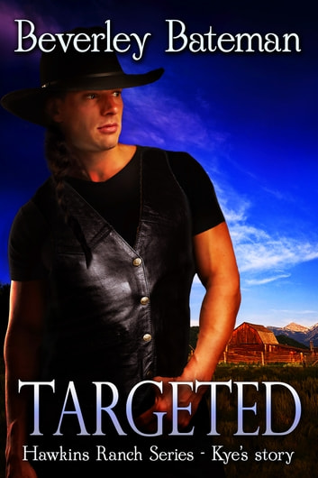 Targeted - Kye's Story ebook by Beverley Bateman