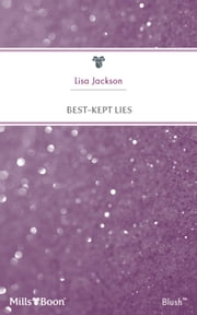 Best-Kept Lies ebook by Lisa Jackson