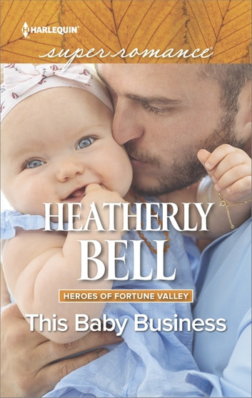 This Baby Business ebook by Heatherly Bell