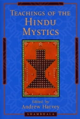 Teachings of the Hindu Mystics ebook by