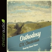 Orthodoxy audiobook by G. K. Chesterton