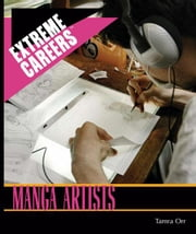 Manga Artists ebook by Orr, Tamra B.