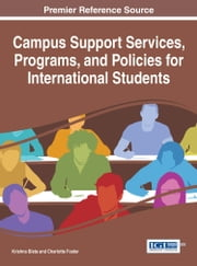 Campus Support Services, Programs, and Policies for International Students ebook by