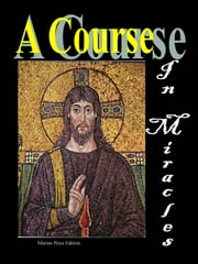 A Course in Miracles ebook by Helen Schucman,William Thetford