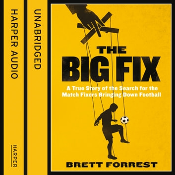 The Big Fix audiobook by Brett Forrest