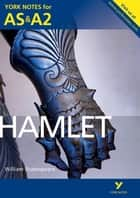 Hamlet: York Notes for AS & A2 ebook by Jeff Wood