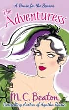 The Adventuress ebook by