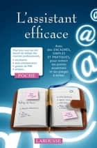 L'assistant efficace eBook by Collectif
