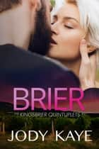 Brier ebook by Jody Kaye