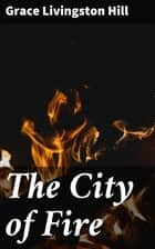 The City of Fire ebook by