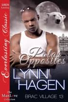 Polar Opposites ebook by Lynn Hagen