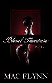 Vampire Blood Treasure #2 ebook by Mac Flynn