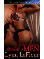 Michelle's Men (Coopers' Companions, Book Two) ebook by Lynn LaFleur