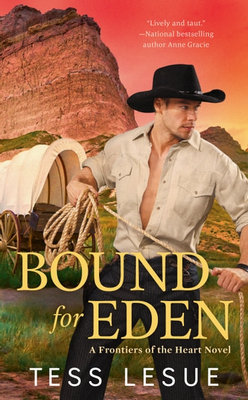 Bound for Eden ebook by Tess LeSue