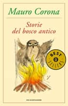Storie del bosco antico ebook by Mauro Corona