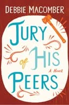 Jury of His Peers ebook by