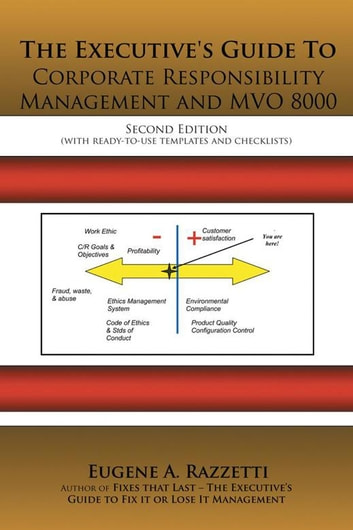 The Executive's Guide to Corporate Responsibility Management and Mvo 8000 ebook by Eugene A. Razzetti   CMC