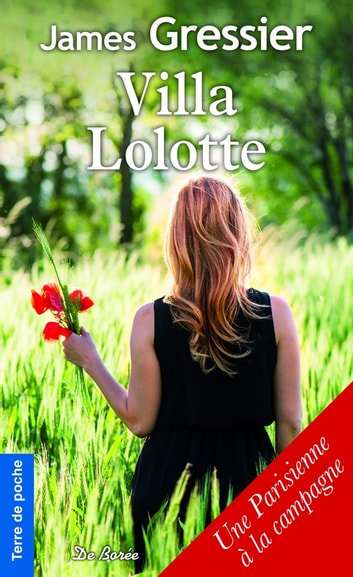 Villa Lolotte ebook by James Gressier