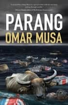 Parang ebook by Omar Musa