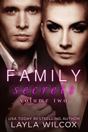 Family Secrets Volume 2 - The Hauser Family, #2 ebook by Layla Wilcox
