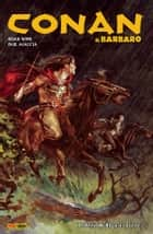 Conan il Barbaro 10. I Sassi Neri ebook by Brian Wood, Paul Azaceta