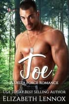Joe ebook by Elizabeth Lennox