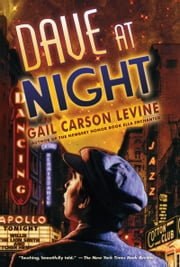 Dave at Night ebook by Gail Carson Levine