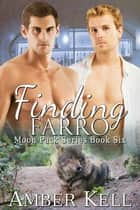 Finding Farro ebook by Amber Kell