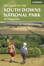 Walks in the South Downs National Park ebook by Kev Reynolds