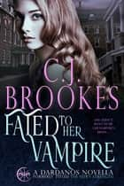 Fated to Her Vampire ebook by