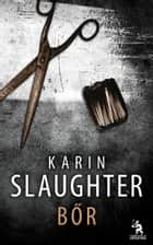 Bőr ebook by Karin Slaughter