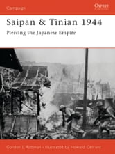 Saipan & Tinian 1944 - Piercing the Japanese Empire ebook by Gordon L. Rottman