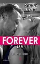 Forever Us Ebook di Sandi Lynn