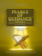 PEARLS OF GUIDANCE - In view of Quran Volume_2 ebook by Syed Nadeem Ahmed Jafri