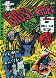 The Ghost Rider, Number 11, The Beautiful Witch ebook by Yojimbo Press LLC, Magazine Enterprises, Ray Krank