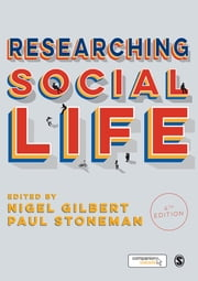 Researching Social Life ebook by Professor Nigel Gilbert,Dr. Paul Stoneman