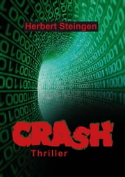 Crash - Thriller ebook by Herbert Steingen